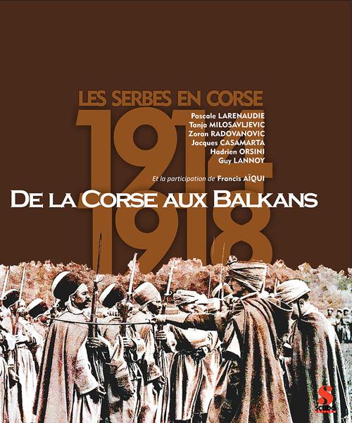 14 DECEMBRE, De la Corse aux Balkans - Signatures