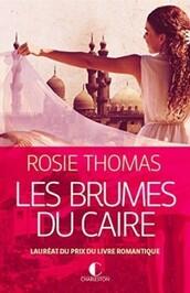 Les brumes du Caire de Rosie Thomas