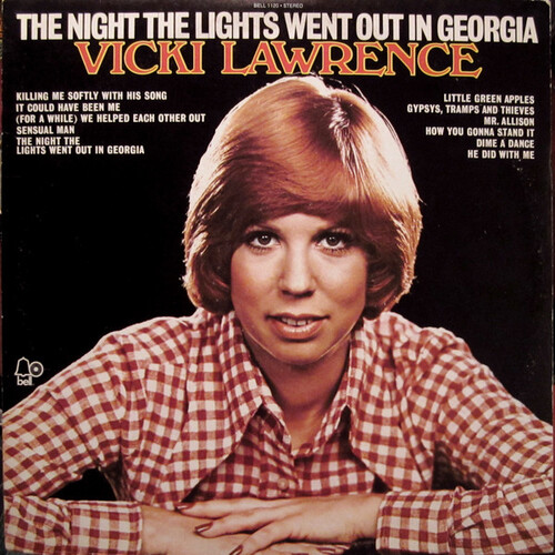 Vicki Lawrence - The Night the Lights Went Out in Georgia (1973) [Pop Soul]