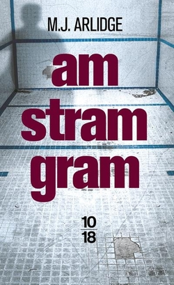 Am Stram Gram de M. J. Arlidge