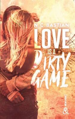 Love is a dirty game - N.C Bastian
