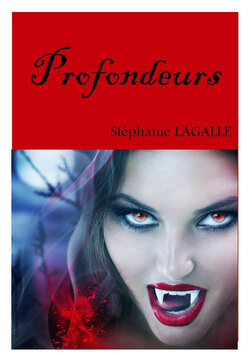 Profondeurs, tome 1 (Stephanie Lagalle)