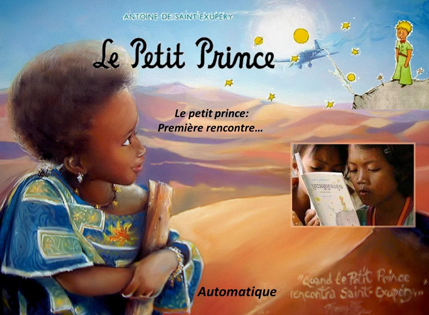 premiere rencontre le petit prince