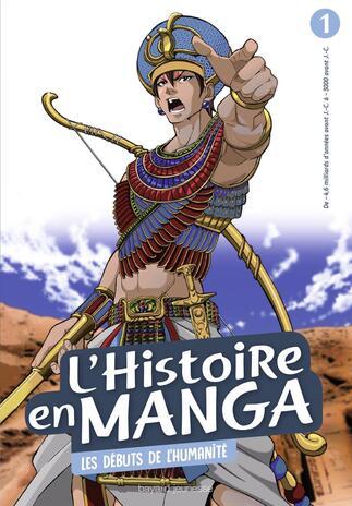 L'Histoire en manga tome 1