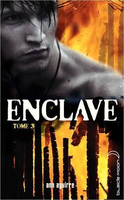 Enclave, Tome 3 La Horde