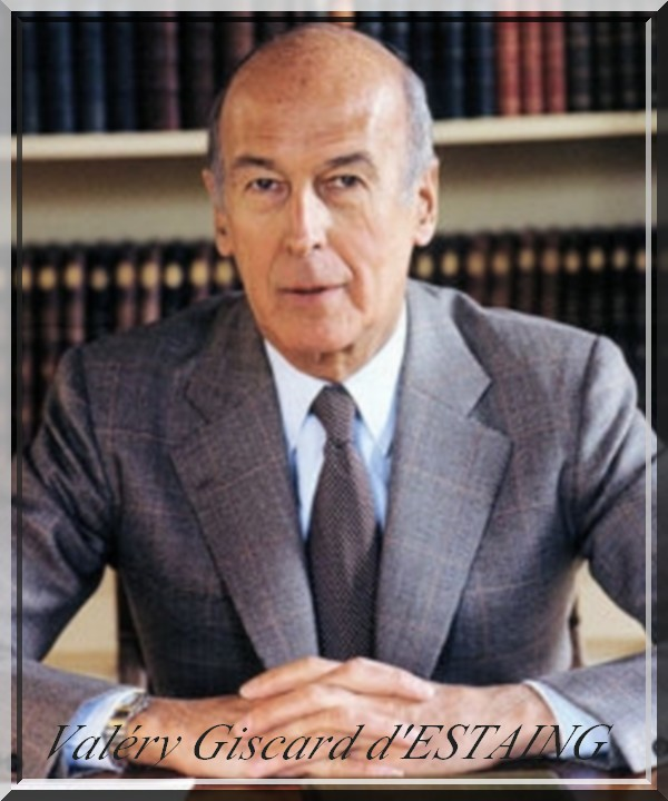 Président de la Cinquième République : Valéry Giscard d'ESTAING