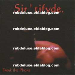 Sir'tifyde - Freak The Phone - 1997