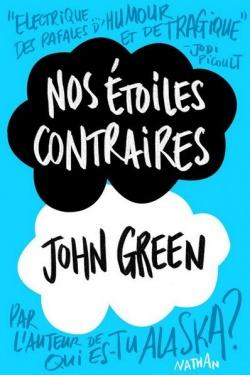 """""""Nos étoiles contraires"""" de john Green"""