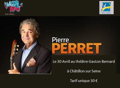 Exceptionnel : Pierre Perret sera en concert à Châtillon sur Seine le 30 avril 2015 !
