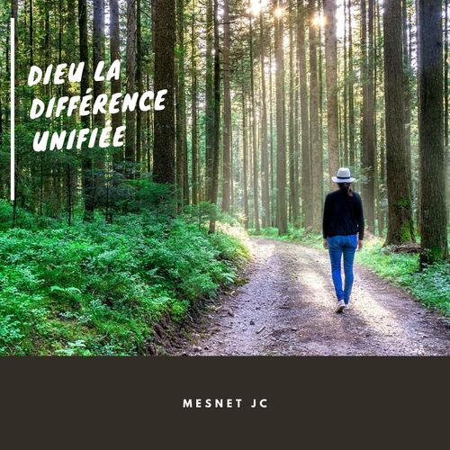 Dieu, la différence unifiée