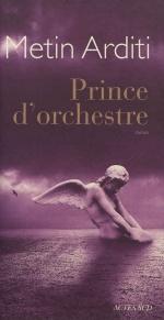 Prince d'orchestre, Metin ARDITI
