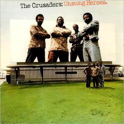 The Crusaders - Unsung Heroes - Complete LP
