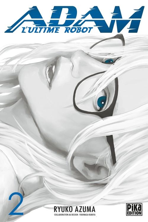 Adam, l'ultime robot - Tome 02 - Ryuko Azuma