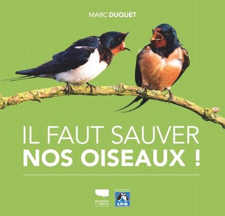 Beau livre - Il fat saver nos oiseaux !