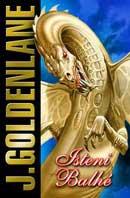 J.Goldenlane:Isteni balhé