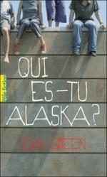 Qui es tu, Alaska de John Green