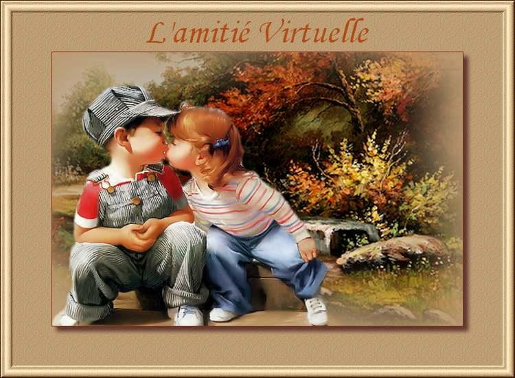 """"""" L'amitié Virtuelle """" poème d'un auteur inconnu"""