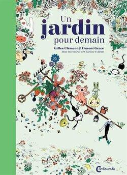 Un jardin pour damain (Gilles CLEMENT