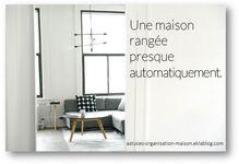 ✿ Une maison rangée presque automatiquement