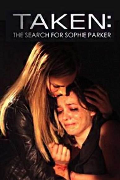 TAKEN : A LA RECHERCHE DE SOPHIE PARKER