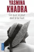Ce que le Jour doit à la Nuit ; Yasmina Khadra