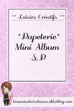 *Papéterie* Mini album S.P