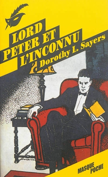 Lord Peter et l'inconnu - Dorothy Sayers