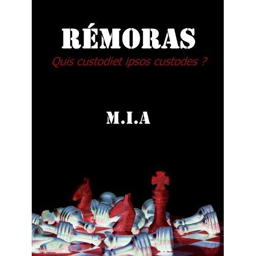 M.I.A, Rémoras