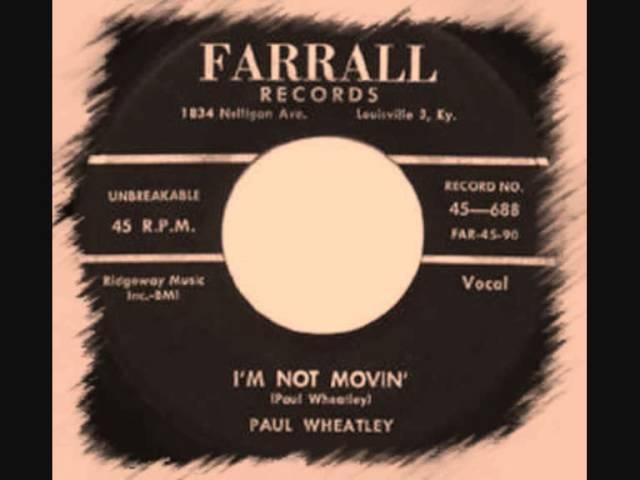 Paul Wheatley-I'm Not Movin'