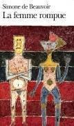 Simone de Beauvoir, La femme rompue, Folio