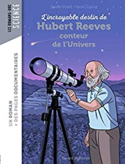 REEVES, Hubert - Notre existence et l'Univers (Rencontres)