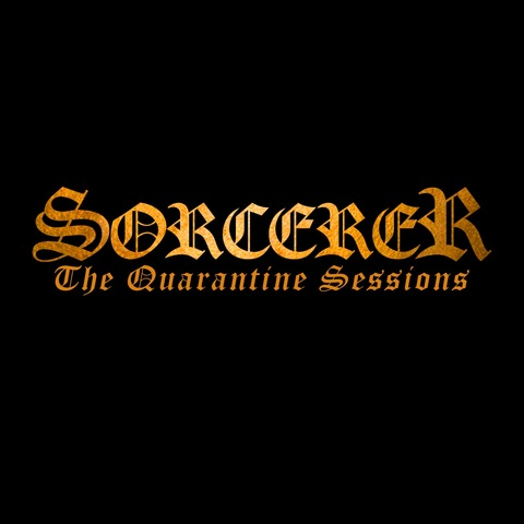 SORCERER - Les détails du EP live The Quarantine Sessions