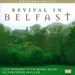 Revival in Belfast ; Hosanna Music
