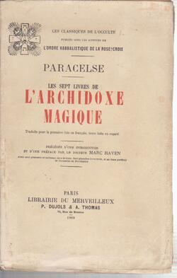 PARACELSE  -  Les sept livres de l'archidoxe magique - 1909. -