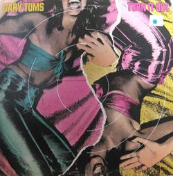 Gary Toms - Turn It Out - Complete LP