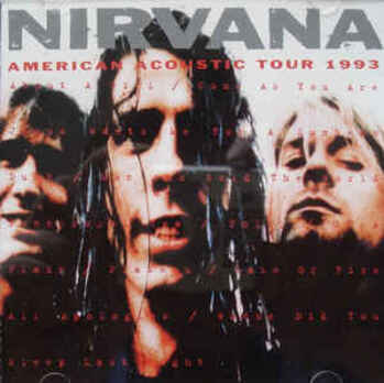 Live: Nirvana - American Acoustic Tour 93