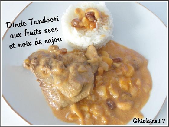 Dinde Tandoori aux fruits secs et noix de cajou