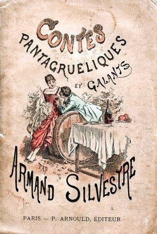Contes pantagruéliques et galants d'Armand Silvestre