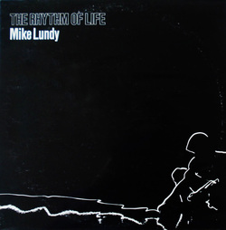 Mike Lundy - The rhythm Of Life - Complete LP