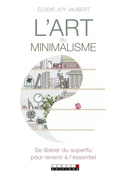L'art du minimalisme - Elodie-Joy Jaubert