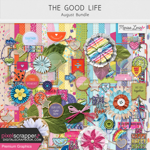 The good life August 2021