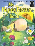 My Happy Easter Book - Arch Books