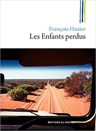 Les enfants perdus - François Hauter