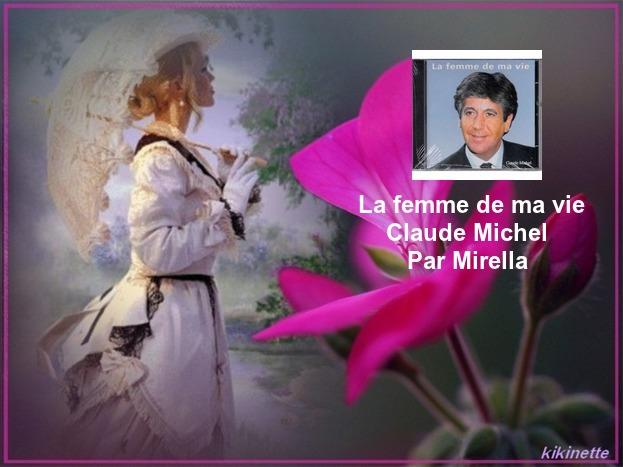 La Femme De Ma Vie   Claude Michel    Par Mirella