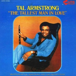 Tal Armstrong - The Tallest Man In Love - Complete LP