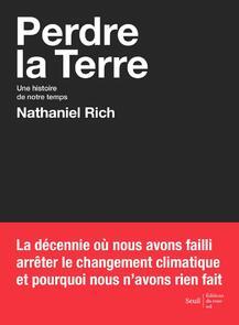 Perdre la terre (Nathaniel RICH )