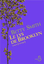 Le lys de Brooklyn Betty Smith