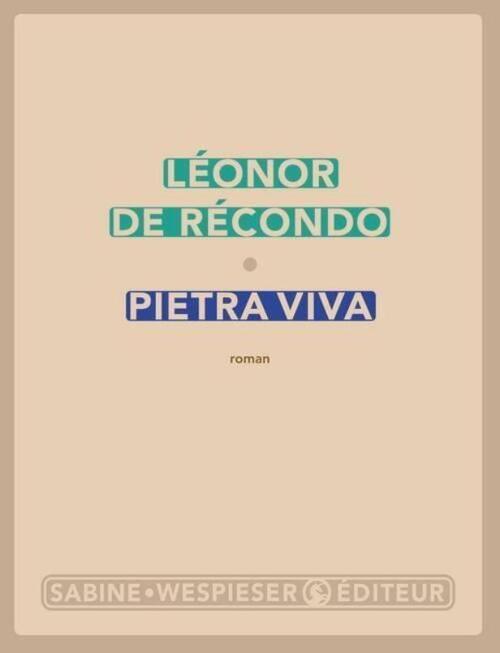 Léonor de Recondo, Pietra viva