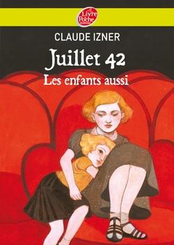 """""""Juillet 42, Les enfants aussi"""" de Claude Izner"""