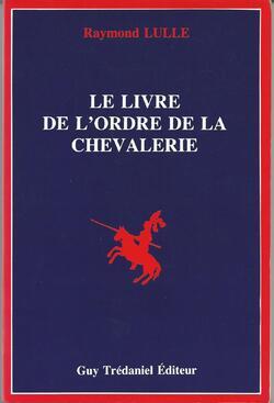 ordre de chevalerie Raymond LULLE